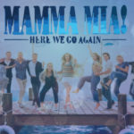 Crítica: Mamma Mia – Lá Vamos Nós de Novo!