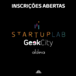 Geek City traz grandes oportunidades para Startups e inovadores