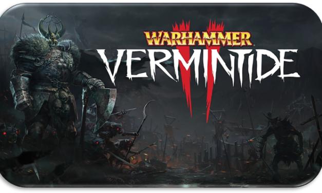 Serial Games: Warhammer: Vermintide 2