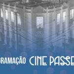 Programação Cine Passeio – 16 a 22 de Maio