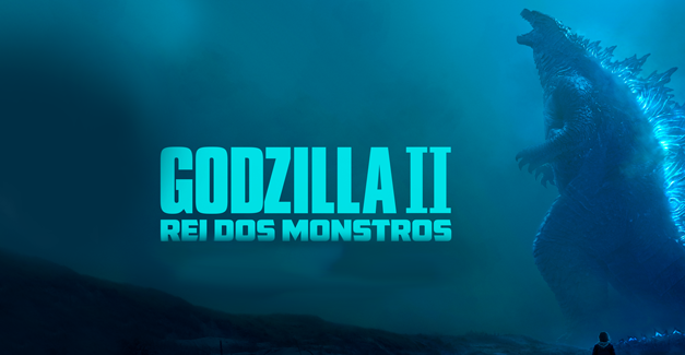 Crítica: Godzilla II VS o Monstro da Polarização