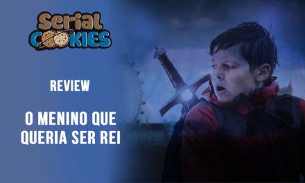 O Menino que queria ser Rei   Serial Cookies – Review