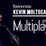 Entrevista: Kevin Moltocaro – Grupo Multiplayers