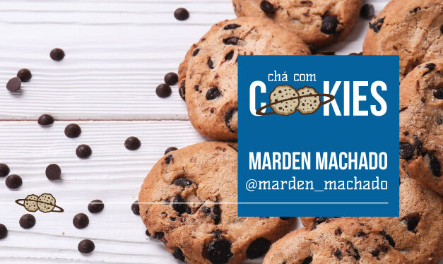 CHÁ COM COOKIES RECEBE MARDEN MACHADO